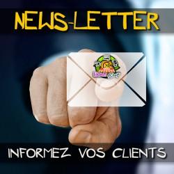 Faites une NewsLetter et restez en contact avec votre clientèle !